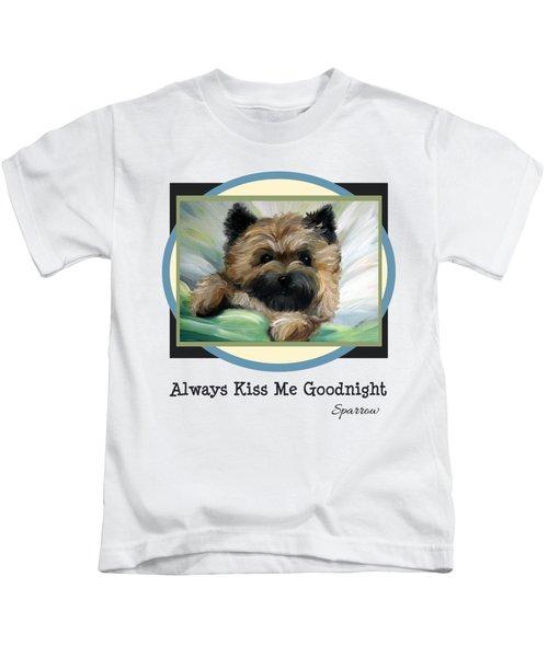 Always Kiss Me Goodnight Kids T-Shirt