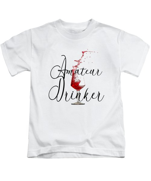 Amateur Drinker Visual Inspiration For Home Decor And Apparels  Kids T-Shirt