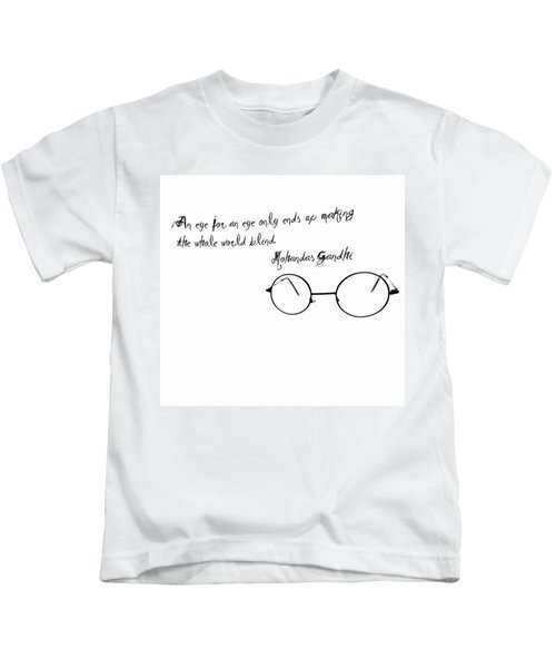 An Eye For An Eye Kids T-Shirt