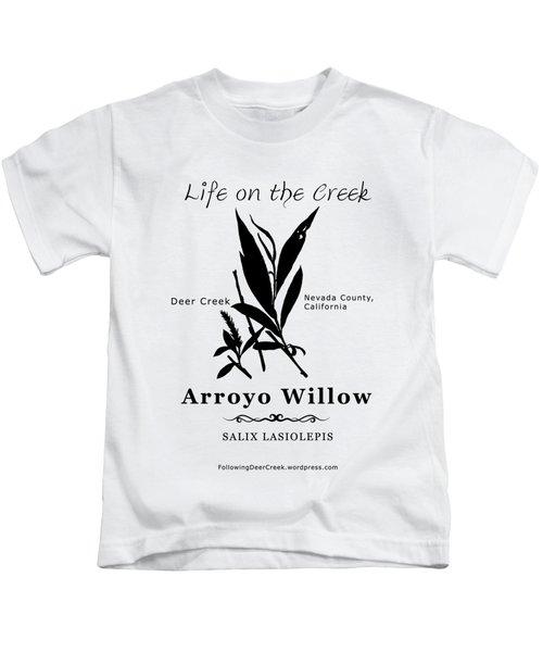 Arroyo Willow - Black Text Kids T-Shirt