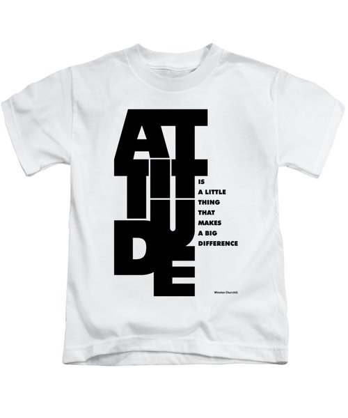 Attitude - Winston Churchill Inspirational Typographic Quote Art Poster Kids T-Shirt by Lab No 4 - The Quotography Department