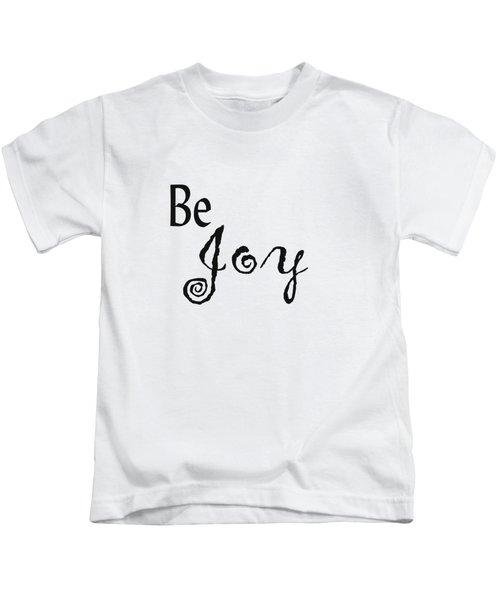 Be Joy Kids T-Shirt