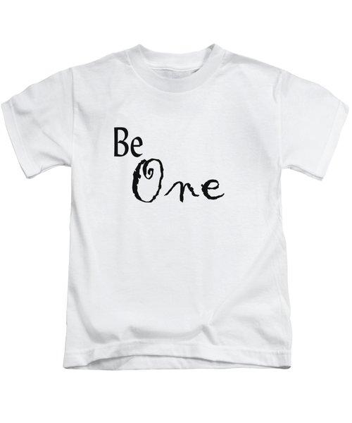 Be One Kids T-Shirt