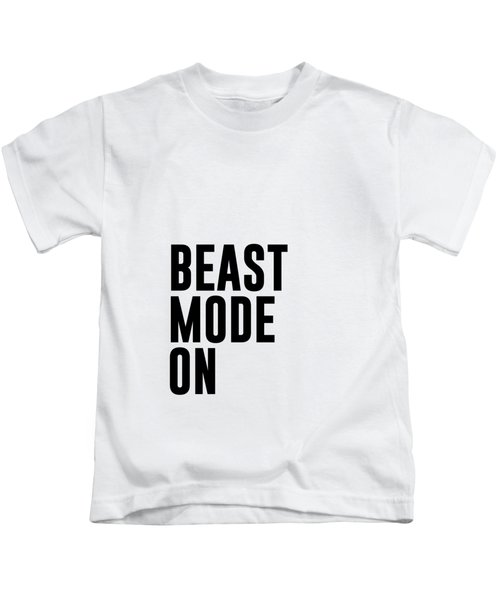 Beast Mode On - Gym Quotes 1 - Minimalist Print - Typography - Quote Poster Kids T-Shirt