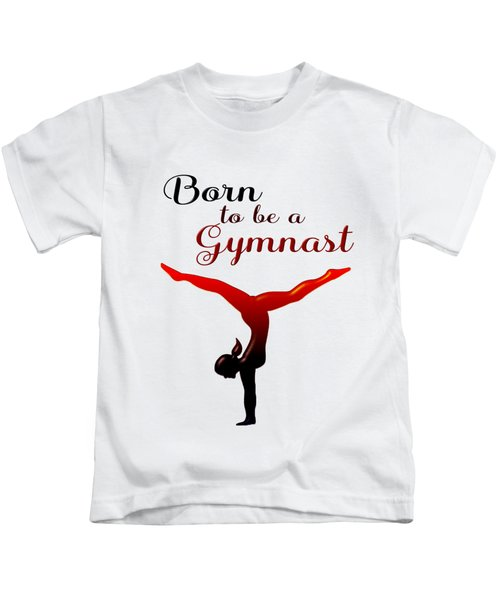 Born To Be A Gymnast Kids T-Shirt