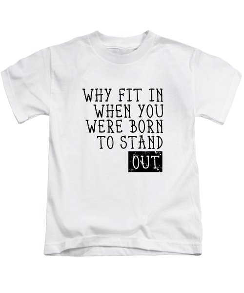 Born To Stand Out Kids T-Shirt by Melanie Viola