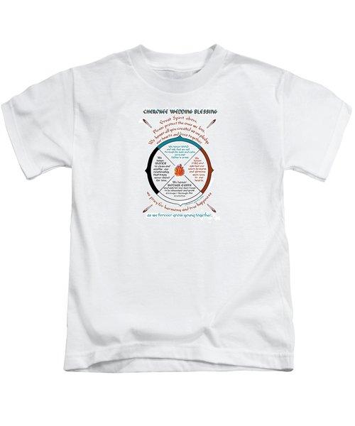 Cherokee Wedding Blessing Kids T-Shirt