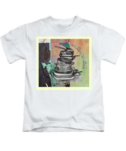 Clean Your Kitchen  Kids T-Shirt