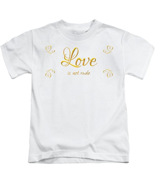 Corinthians Love Is Not Rude Kids T-Shirt