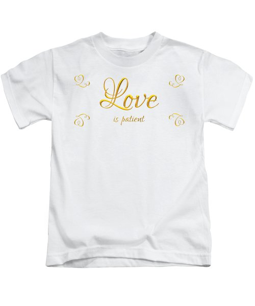 Corinthians Love Is Patient Kids T-Shirt
