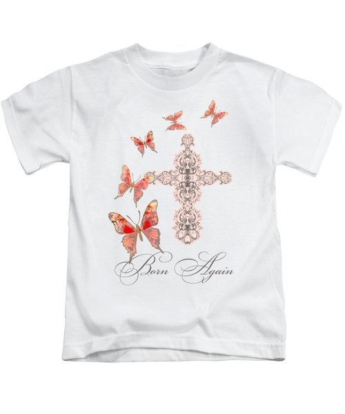 Cross Born Again Christian Inspirational Butterfly Butterflies Kids T-Shirt by Audrey Jeanne Roberts