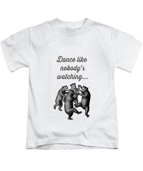 Dance Like Nobody's Watching Kids T-Shirt