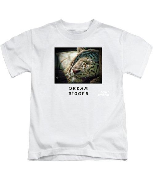 Dream Bigger Kids T-Shirt