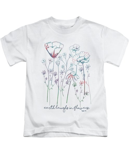 Earth Laughs In Flowers Kids T-Shirt
