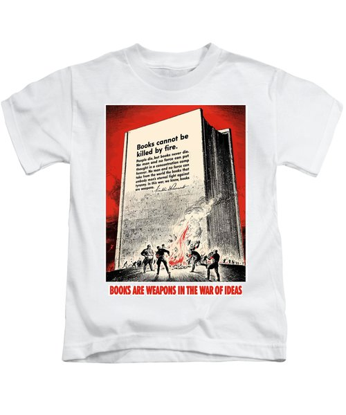 Fdr Quote On Book Burning  Kids T-Shirt