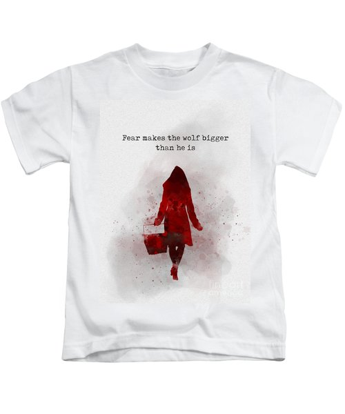 Fear Makes The Wolf Bigger Than He Is Kids T-Shirt