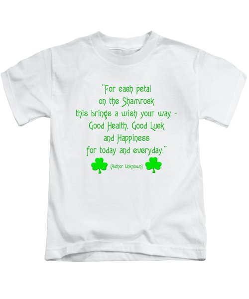 For Each Petal On The Shamrock Kids T-Shirt