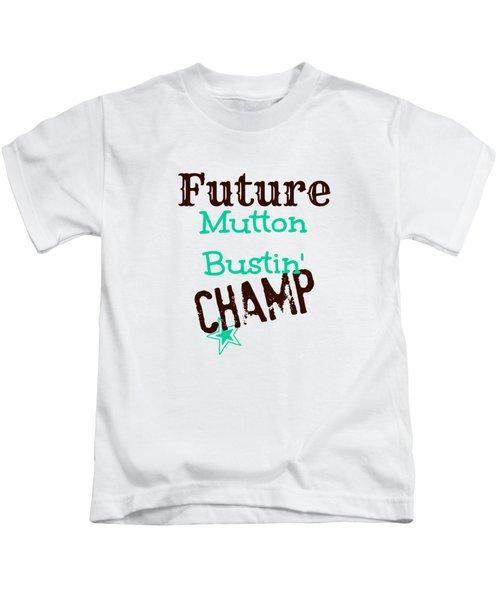 Future Mutton Bustin Champ Kids T-Shirt