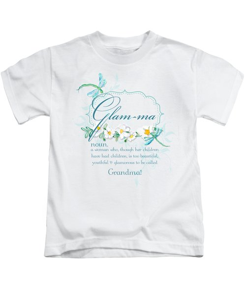 Glam-ma Grandma Grandmother For Glamorous Grannies Kids T-Shirt by Audrey Jeanne Roberts