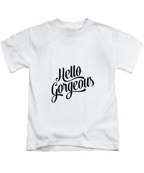 Hello Gorgeous Calligraphy Kids T-Shirt