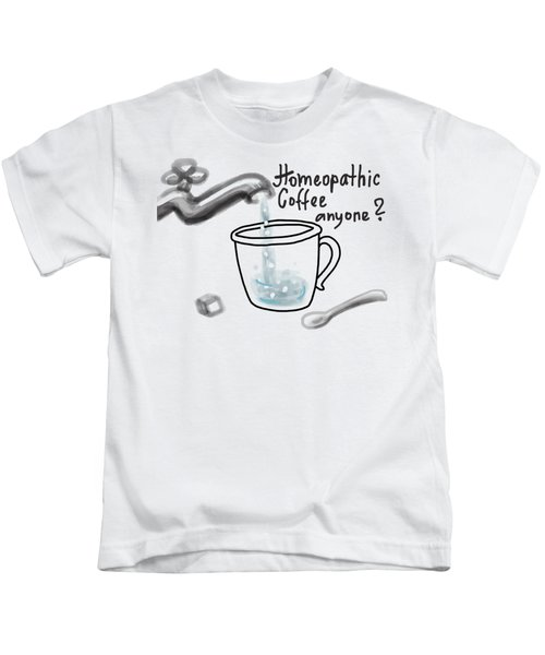 Homeopathic Coffee Kids T-Shirt