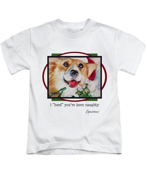 I Herd You've Been Naughty Kids T-Shirt