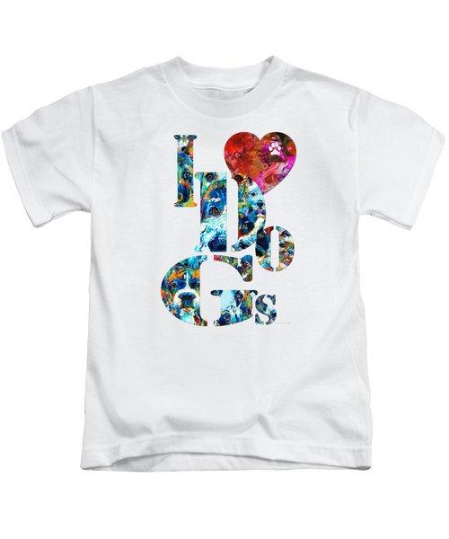 I Love Dogs By Sharon Cummings Kids T-Shirt
