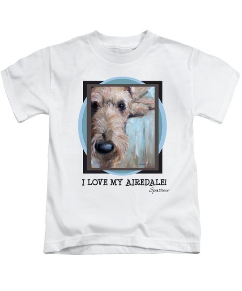 I Love My Airedale Kids T-Shirt