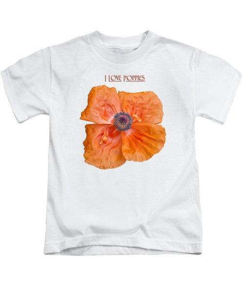 I Love Poppies Kids T-Shirt