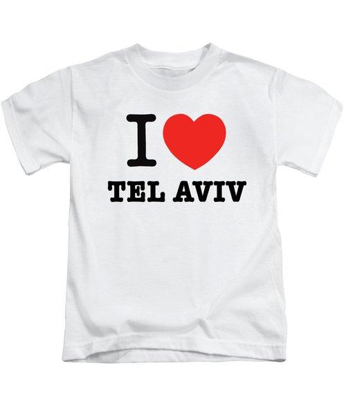 i love Tel Aviv Kids T-Shirt