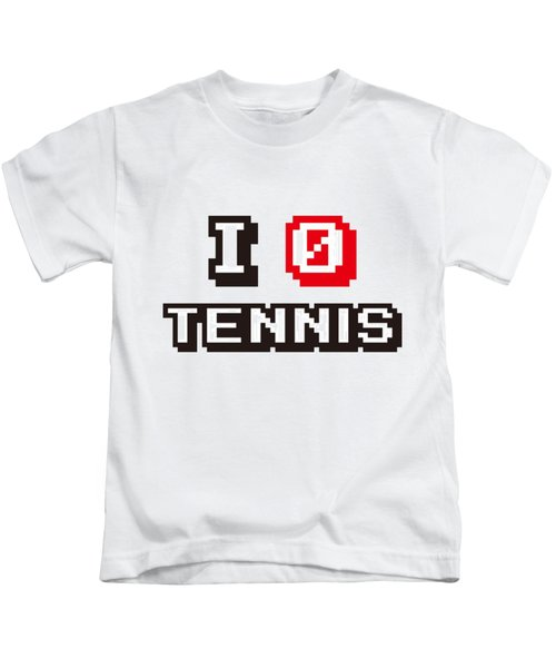 I Love Tennis Kids T-Shirt by Pillo Wsoisi