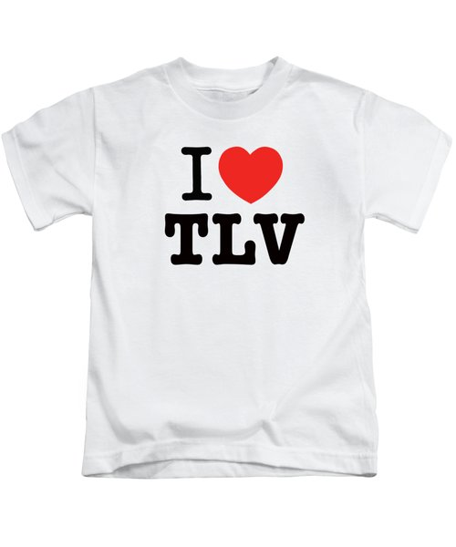 i love TLV Kids T-Shirt