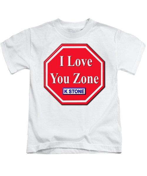 I Love You Zone Kids T-Shirt