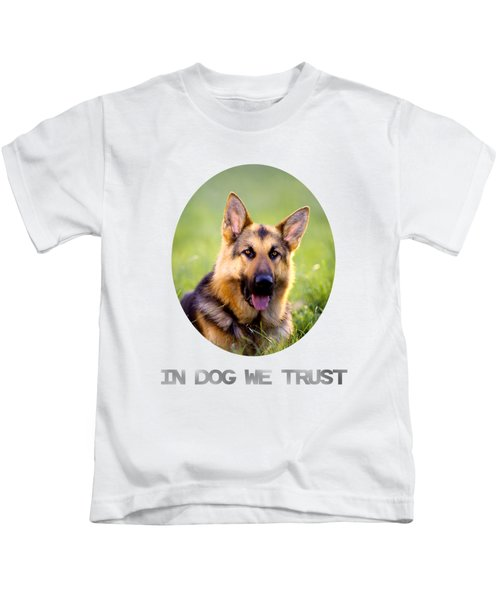 In Dog We Trust Kids T-Shirt