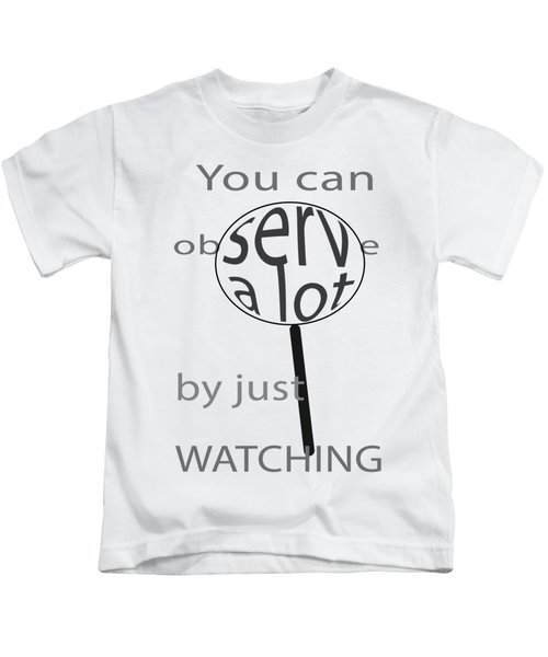 Just Watch Kids T-Shirt
