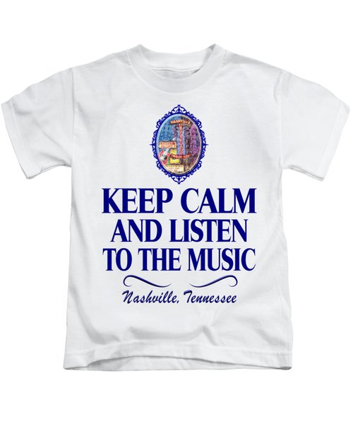 Keep Calm And Listen To The Music Kids T-Shirt
