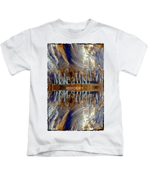 Keep Calm And Make A Wish Kids T-Shirt