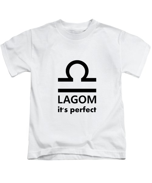 Lagom - Perfect Kids T-Shirt