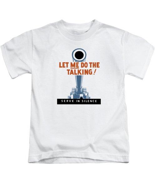Let Me Do The Talking Kids T-Shirt