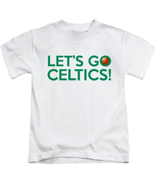Let's Go Celtics Kids T-Shirt