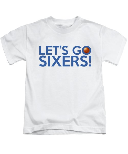 Let's Go Sixers Kids T-Shirt