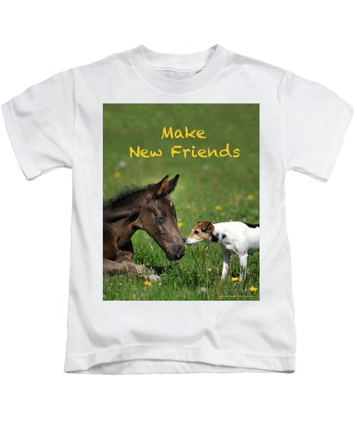 Make New Friends Kids T-Shirt