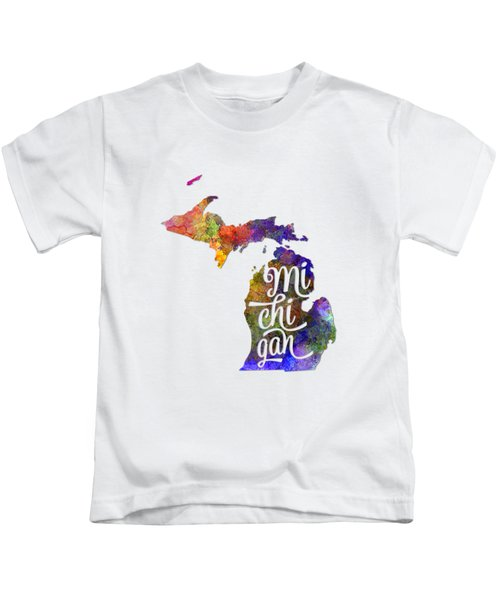 Michigan Us State In Watercolor Text Cut Out Kids T-Shirt by Pablo Romero