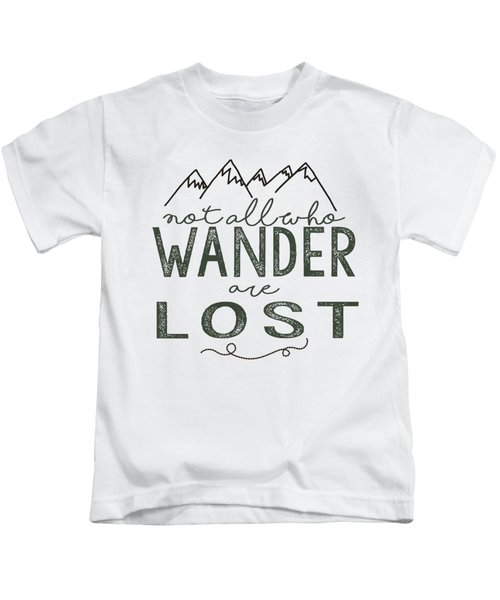 Not All Who Wander Green Kids T-Shirt