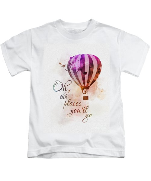Oh The Places You'll Go Kids T-Shirt