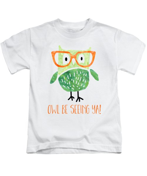 Owl Be Seeing Ya Kids T-Shirt