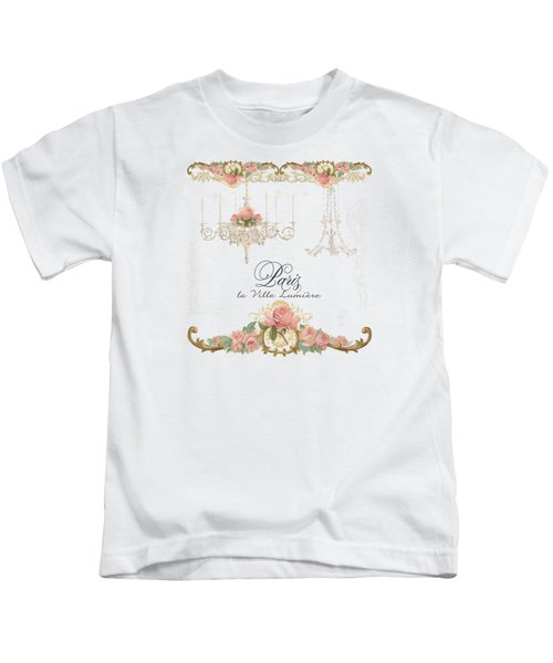 Parchment Paris - City Of Light Rose Chandelier W Plaster Walls Kids T-Shirt by Audrey Jeanne Roberts