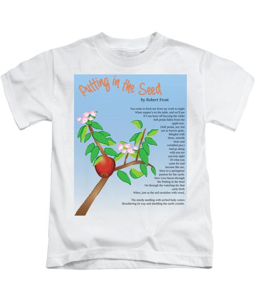 Putting In The Seed Kids T-Shirt