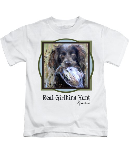 Real Girlkins Hunt Kids T-Shirt