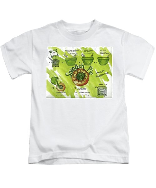 Recipe-spinach Pie Kids T-Shirt